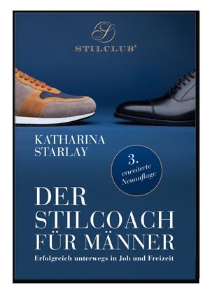 Der Stilcoach für Männer, 3. Auflage 2019