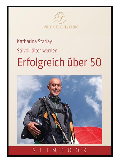 Katharina Starlay: Stilvoll altern, erfolgreich über 50