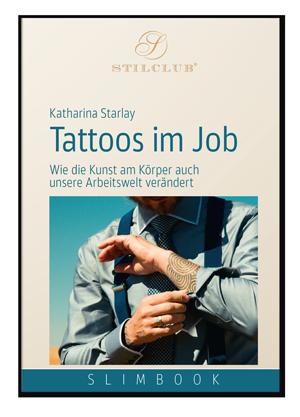 Katharina Starlay: Tattoos im Job